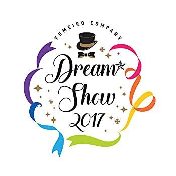 スーパーセール期間限定 【】『夢色キャスト』DREAM☆SHOW 2017 LIVE BD (初回限定盤) [Blu-ray], リョウカミムラ e3b0ed51