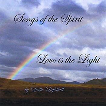 中古 Songs of 優先配送 輸入 the Love Light Is Spirit
