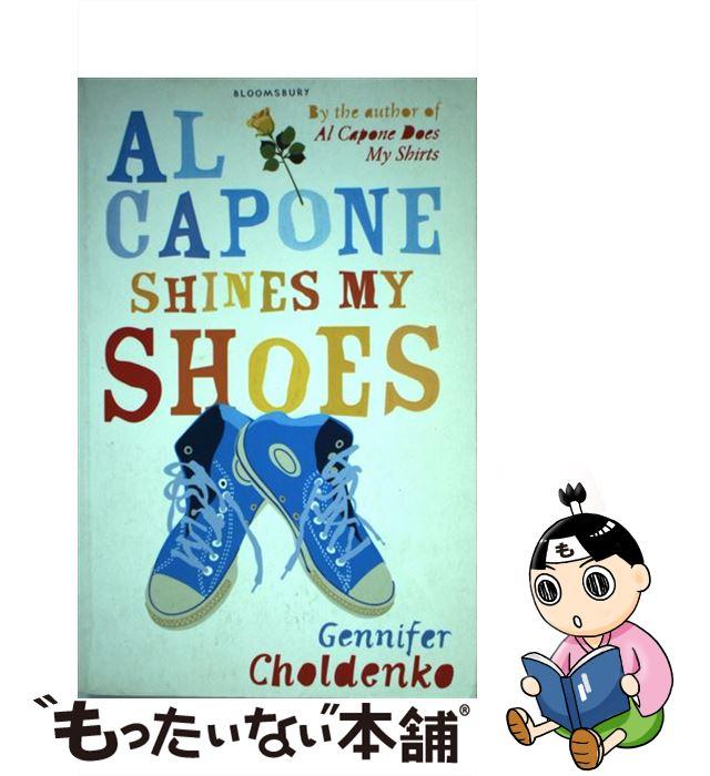【中古】 Al Capone Shines My Shoes / Gennifer Choldenko / Bloomsbury Publishing PLC [ペーパーバック]【メール便送料無料】【あす楽対応】