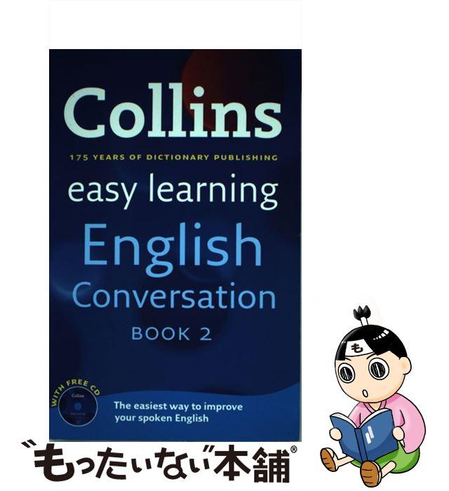 【中古】 EASY LEARNING ENGLISH CONVERSATION 2(W/C / Collins Dictionaries / HarperCollins Publishers [ペーパーバック]【メール便送料無料】【あす楽対応】