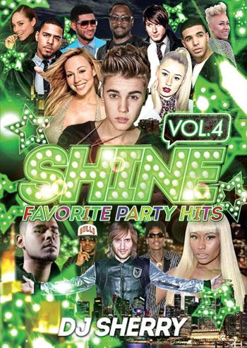 新進気鋭の女性DJ、DJ Sherryによる最新パーティーMIX DVD!! 【メール便送料無料】DJ Sherry / SHINE VOL.4 / FAVORITE PARTY HITS