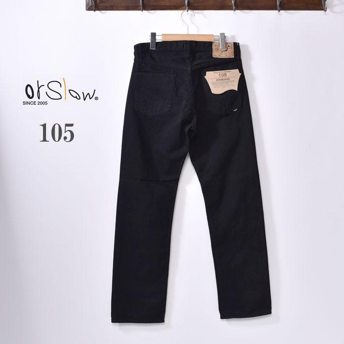 【orslow】オアスロウ105 MEN'S STANDARD DENIM 5POCKETメンズ スタンダード 5ポケットジーンズ13.7oz DENIMブラックデニムz5x