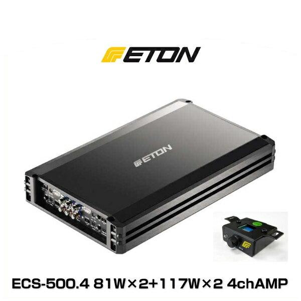 ETON イートン ECS-500.4 81W×2 + 117W×2 4ch アンプ