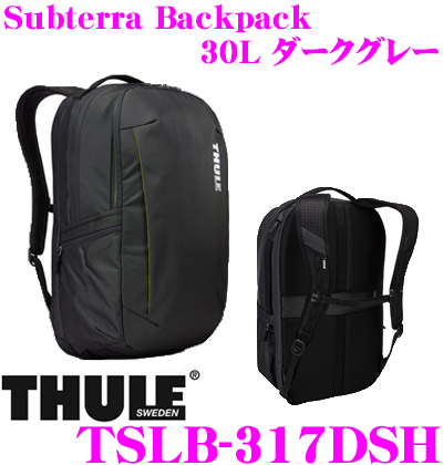 THULE TSLB-317DSH Subterra Backpack 30L ダークグレー スーリー サブテラ バックパック 【15インチMacBook/15.6インチPC保護スペース付リュック バッグ】