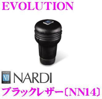 【日本正規品!!】【送料無料!!】 NARDI ナルディ NN14 EVOLUTION(エボリューション) シフトノブ 【ブラックレザー】