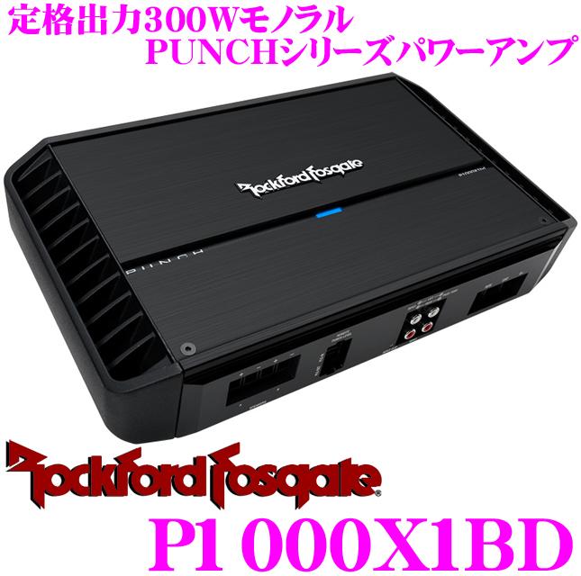 RockfordFosgate ロックフォード PUNCH P1000X1BD 定格出力300Wサブウーファーパワーアンプ 【2Ω使用時500W×1 1Ω使用時1000W×1】
