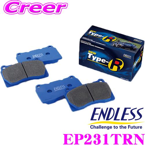 ENDLESS エンドレス EP231TRN スポーツブレーキパッドロースチール TYPE R リア日産 R32/R33/R34系 スカイライン用【耐熱性に優れ制動力低下が少ないロースチールパッド!コントロール性抜群】