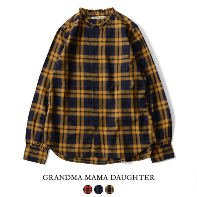 2018秋冬新作 GRANDMA MAMA DAUGHTER グランマママドーター スタンドカラー フリルネック チェックシャツ ・GS832041 【送料無料】#1002