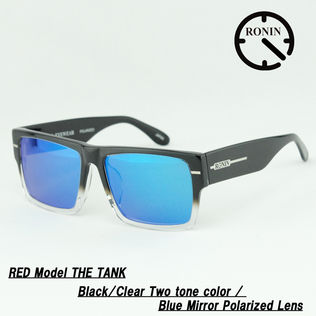 ロニン サングラスRonin Eyewear ロニンアイウェアー UVカットRED Model POLARIZED THE TANK Black/Clear Two tone color / Blue Mirror Polarized Lens