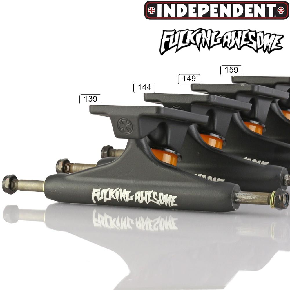 Fucking Awesome Independent Trucks ファッキンオーサム インディペンデント トラック 139 144 149 159 スケートボード スケボー パーツ