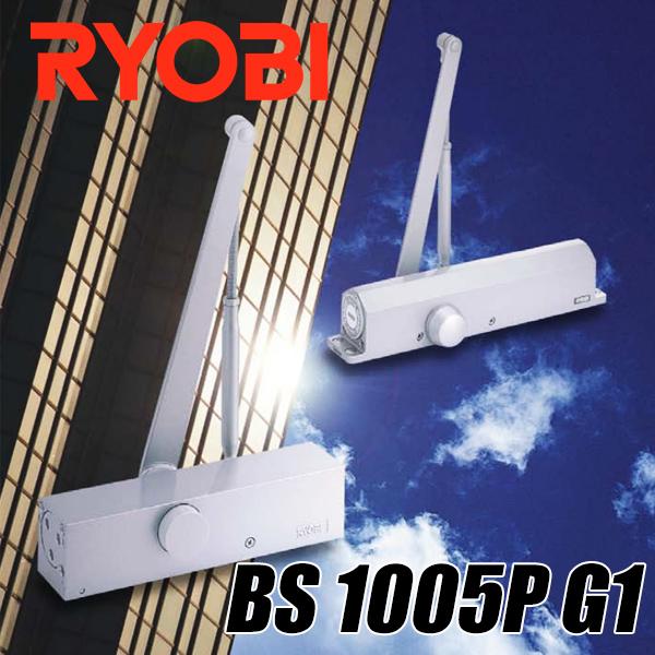ドアクローザー リョービ BS 1005P パラレル型 ストップ付き バックチェック機能 ラッチングアクション機能