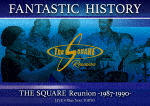 "THE SQUARE Reunion/""FANTASTIC HISTORY"" / THE SQUARE Reunion -1987-1990- LIVE @Blue Note TOKYO[OLBL-70009]【発売日】2017/12/6【DVD】"