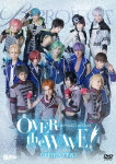 B-PROJECT on STAGE 『OVER the WAVE!』 【THEATER】 (本編136分+特典119分)[USSW-50014]【発売日】2017/12/20【DVD】