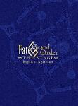 Fate/Grand Order THE STAGE 神聖円卓領域キャメロット Replica;Agateram (完全生産限定版/本編391分+特典24分)[ANZB-10084]【発売日】2018/2/28【DVD】