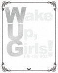 Wake Up,Girls! Blu-ray BOX (初回生産限定版/初Blu-ray BOX化/819分)[EYXA-12162]【発売日】2019/2/22【Blu-rayDisc】