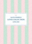 西野カナ/Kana Nishino Love Collection Live 2019 (完全生産限定版/本編145分+特典95分)[SEBL-266]【発売日】2019/4/24【DVD】