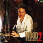 ブライアン・ブロンバーグ/ウッド2 (完全限定生産盤)[KKC-1147]【発売日】2019/12/4【レコード】