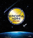 NEWS/NEWS DOME TOUR 2018-2019 EPCOTIA -ENCORE- (通常盤)[JEXN-123]【発売日】2020/1/22【Blu-rayDisc】