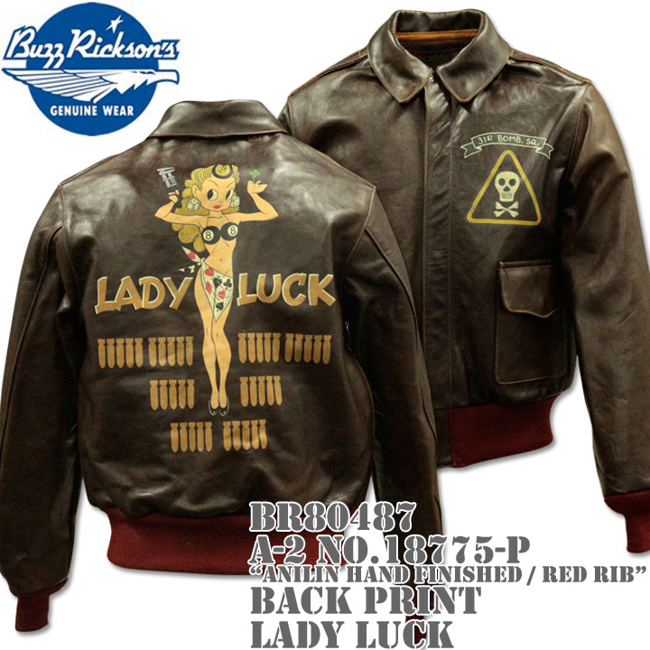 BUZZ RICKSON'S バズリクソンズ フライトジャケット A-2 NO.18775-P Anilin Hand Finished / red rib BACK PRINT LADY LUCK BR80487