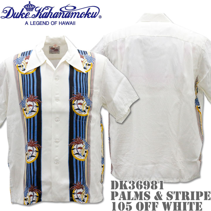 Duke Kahanamoku デューク カハナモク アロハシャツ HAWAIIAN SHIRT SPECIAL EDITION / PALMS & STRIPE DK36981-105 Off White