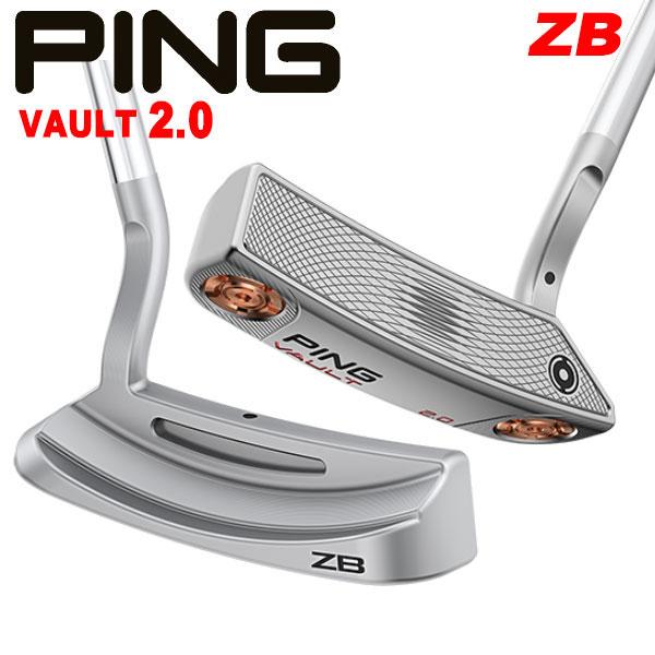 ピン ヴォルト2.0 パター ZB PING VAULT2.0