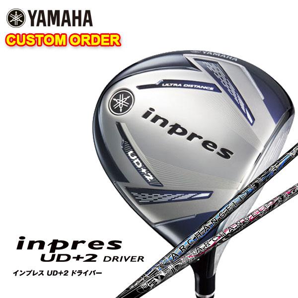 【特注カスタムクラブ】ヤマハ YAMAHA2019年モデルインプレスUD+2ドライバークライムオブエンジェル アークエンジェルシャフト