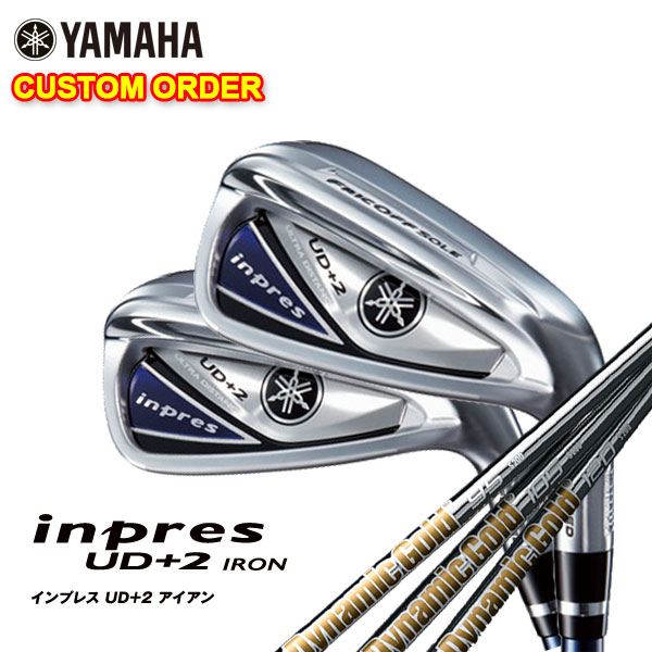 【特注カスタムクラブ】ヤマハ YAMAHA2019年モデルインプレスUD+2アイアンダイナミックゴールド95,105,120シャフト