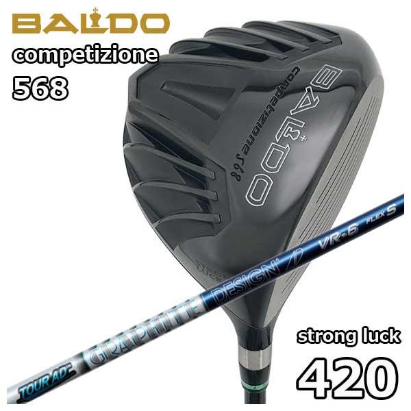 バルド(BALDO) COMPETIZIONE568ストロングラック 420ドライバー グラファイトデザインツアーAD VR シャフト