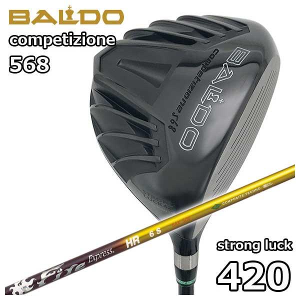 バルド(BALDO) COMPETIZIONE568ストロングラック 420ドライバー コンポジットテクノファイアーエクスプレスHRシャフト