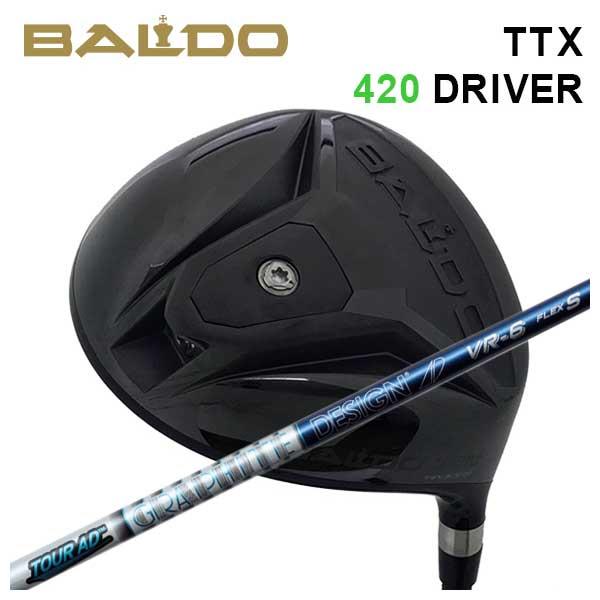 【特注カスタムクラブ】バルド BALDOTTX 420 ドライバーグラファイトデザインツアーAD VR シャフト