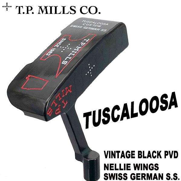 T.P.MILLS TPミルズ タスカルーサ ビンテージブラックPVD仕上げ ネリーウィングス パター