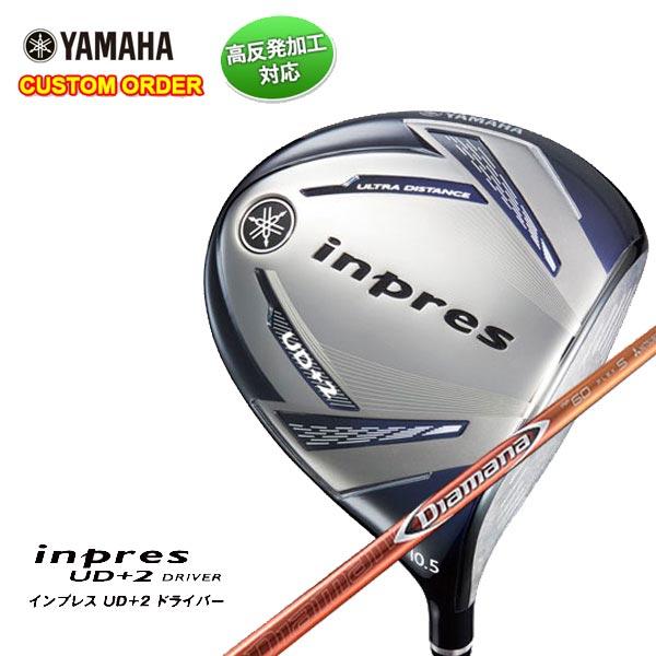 【特注カスタムクラブ】ヤマハ YAMAHA2019年モデルインプレスUD+2ドライバー三菱ケミカル ディアマナRFシャフト