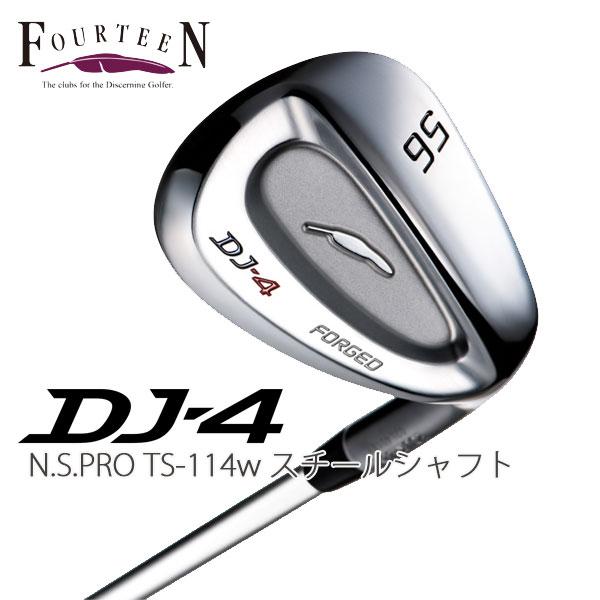 フォーティーン(FOURTEEN) DJ-4ウェッジN.S.PRO TS-114Wシャフト