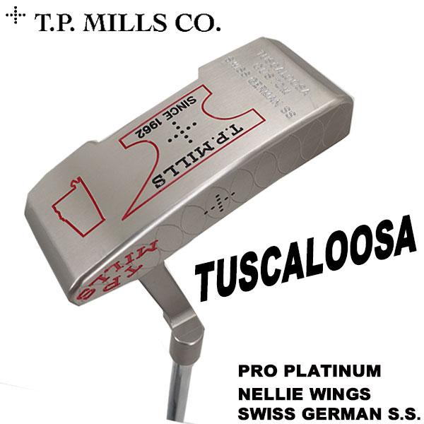 T.P.MILLS TPミルズ タスカルーサ プロプラチナム仕上げ ネリーウィングス パター
