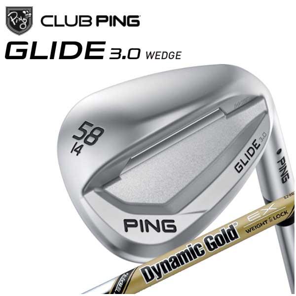 【特注カスタムクラブ】 PING ピンGLIDE 3.0 WEDGE グライド3.0 ウェッジトゥルーテンパー ダイナミックゴールド EXツアーイシュー シャフト 日本正規品