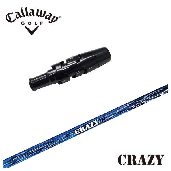 キャロウェイ スリーブ付き シャフトロイヤルシューター Royal Shooterクレイジー CRAZY ドライバー用