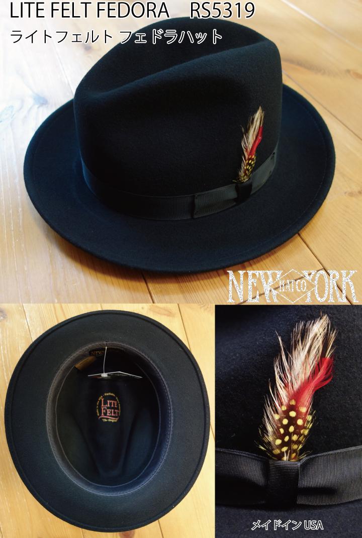 【NEW YORK HAT】即納 ニューヨークハット ライトフェルトフェドラ 中折れハット LITE FELT FEDORA RS5319 男 メンズ クラシック フエルト おしゃれ帽子 プレゼントにも