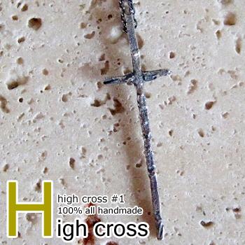ネックレス ペンダント クロス 十字架 ハイクロス メンズ シルバー ハンドメイド high cross #1