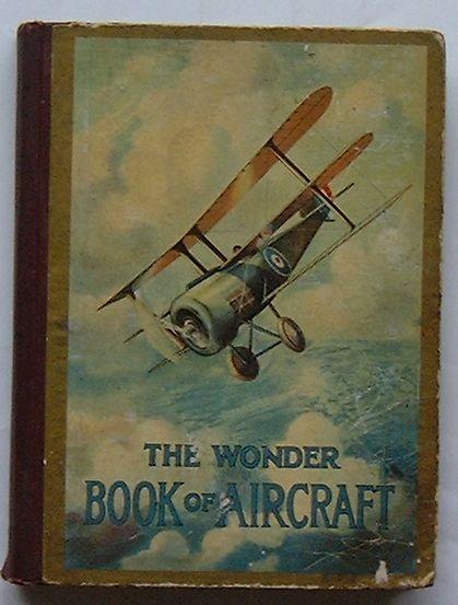 【中古】The Wonder Book Of Aircraft For Boys And Girls(英文)