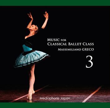 特にアダージオ曲の美しさは一聴の価値あり バレエ CD マッシミリアーノ・グレコ Music for Classical Ballet Class 3 レッスン