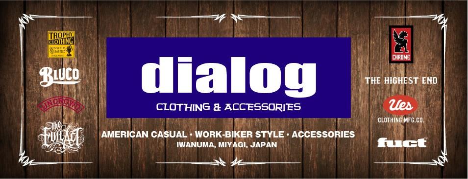 dialog WEB STORE:アメカジ、ワーク、バイカーなどのスタイルを提案しています