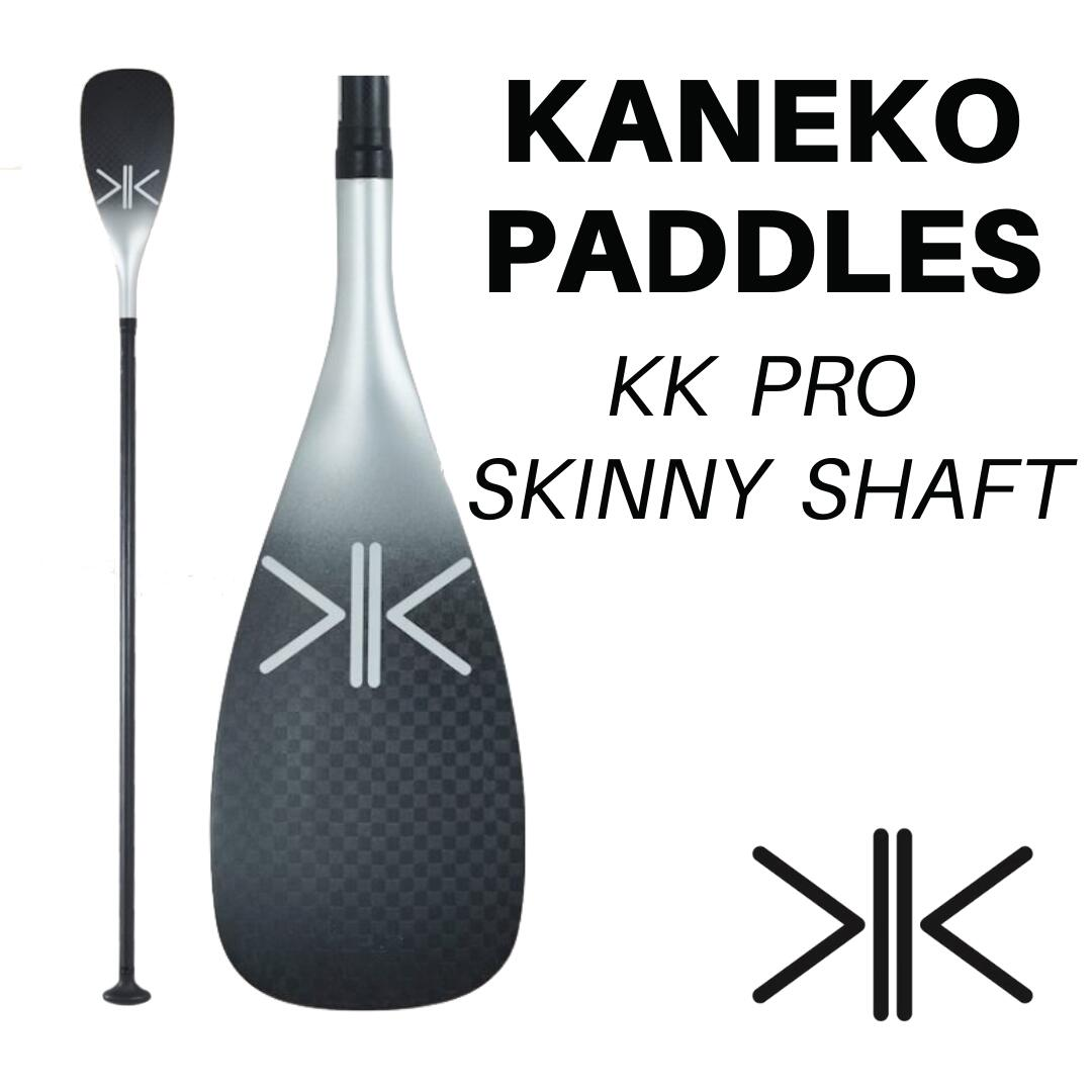 【KANEKO PADDLES】 KK PRO SKINNY SHAFT JAPAN LIMITED KENNY KANEKO ケーケー パドル SUP PADDLE カーボン アジアンフィット
