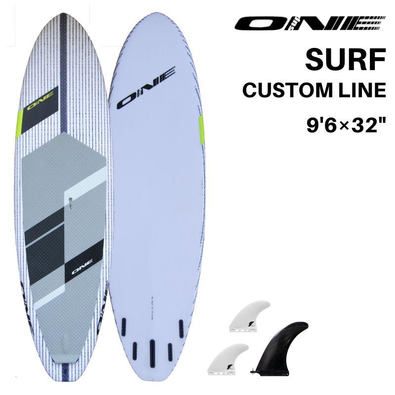 SUP サップ 2019 ONE SURF CUSTOM LINE 9'6×32