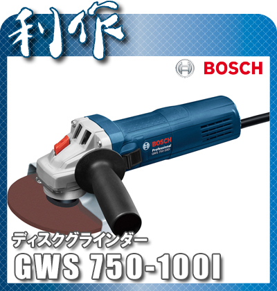 ボッシュ ディスクグラインダー 100mm [ GWS750-100I ] 100V
