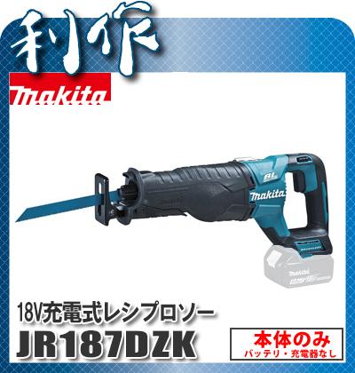 マキタ 充電式レシプロソー [ JR187DZK ] 18V本体のみ / (バッテリ、充電器なし) セーバソー