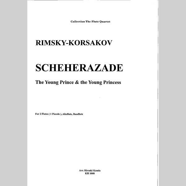購買 楽譜 数量は多 リムスキー=コルサコフ シェヘラザードより フルート四重奏 神田寛明アレンジ楽譜 若い王子と若い王子