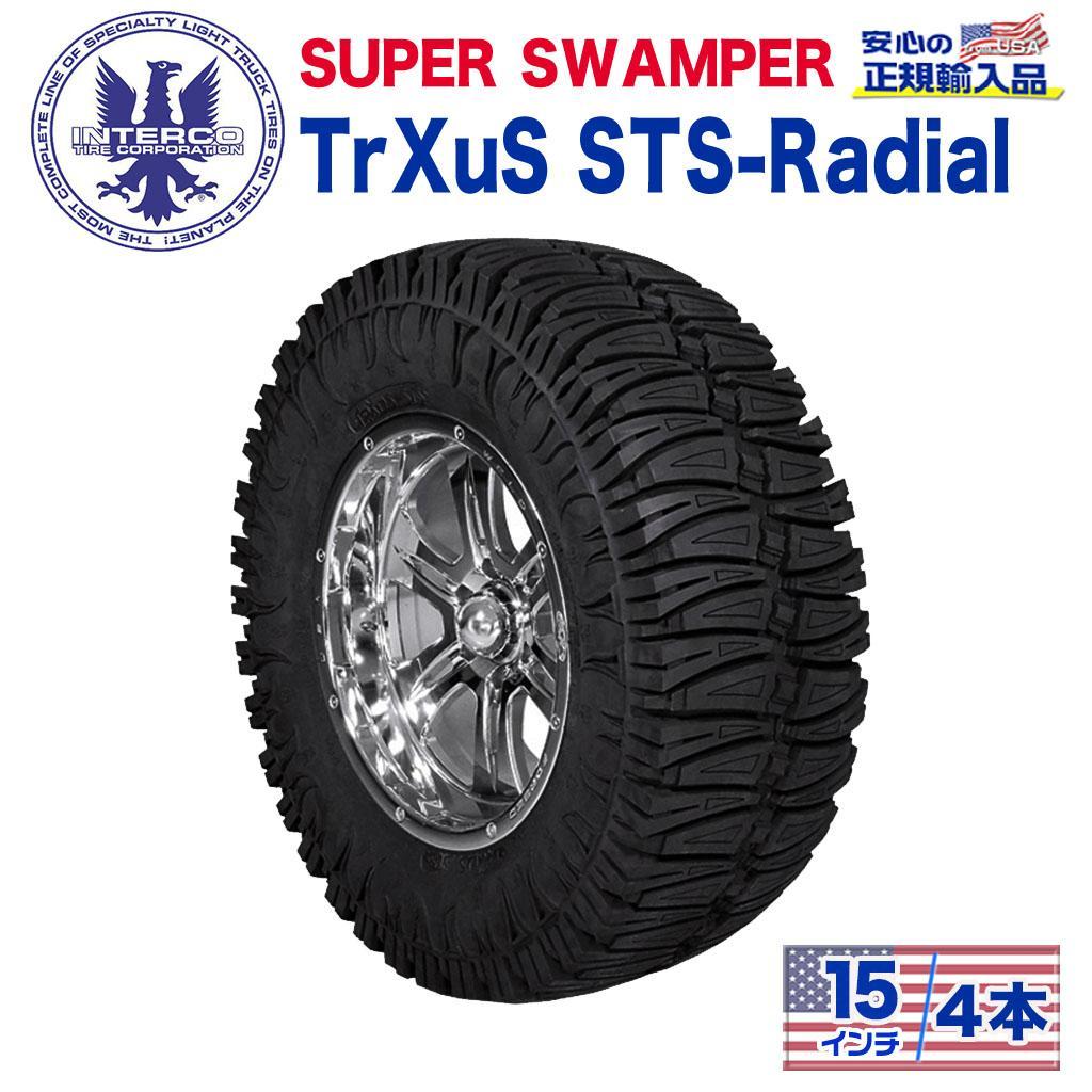【INTERCO TIRE (インターコタイヤ) 日本正規輸入総代理店】タイヤ4本SUPER SWAMPER (スーパースワンパー) TrXuS STS - Radial (トラクサス ラジアル)36x14.5R15LT ブラックレター ラジアル