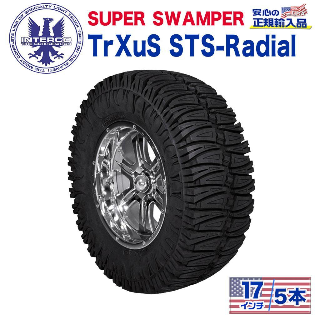 【INTERCO TIRE (インターコタイヤ) 日本正規輸入総代理店】タイヤ5本SUPER SWAMPER (スーパースワンパー) TrXuS STS - Radial (トラクサス ラジアル)38x15.5R17LT ブラックレター ラジアル