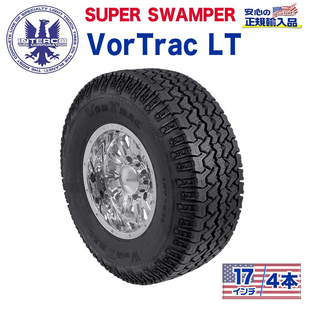 【INTERCO TIRE (インターコタイヤ) 日本正規輸入総代理店】タイヤ4本SUPER SWAMPER (スーパースワンパー) VorTrac LT (ボートラック)LT285/70RR17 ブラックレター ラジアル