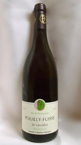 Pouilly expected la vercher vieilles Vignes [2011] (Daniel d. Martin BARROW) Pouilly Fuisse La Verchere Vieilles Vignes [2011] (Daniel et Martine Barraud)